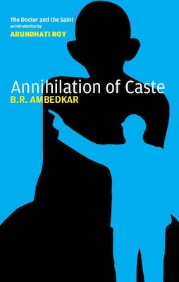 Annihilation of Caste by B. R. Amedkar book cover