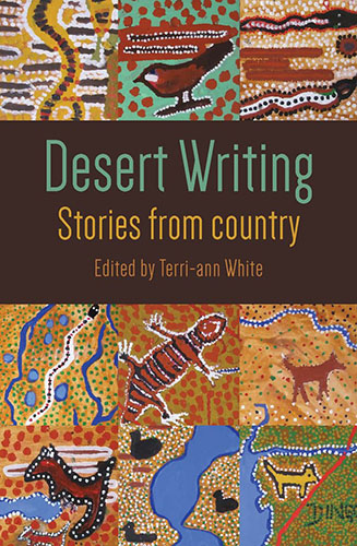 Desert Writing Stories from country Edited by Terri-ann White book cover