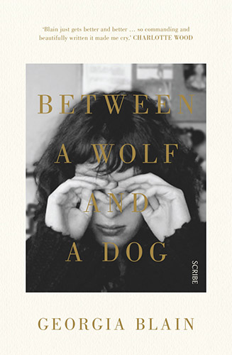 Between a Wolf and a Dog by Georgia Blain book cover