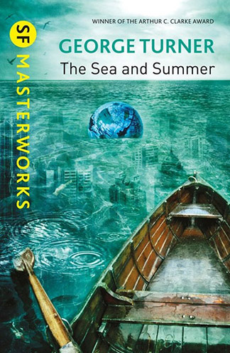 The Sea and the Summer by George Turner book cover