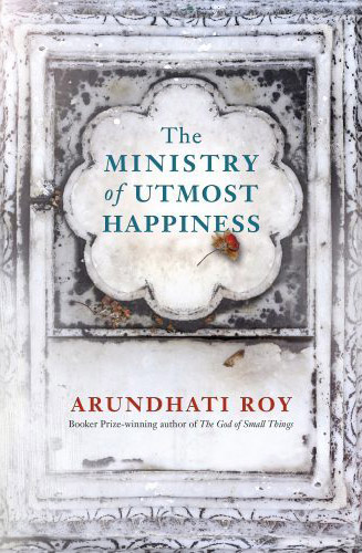 The Ministry of Utmost Happiness by Arundhati Roy book cover