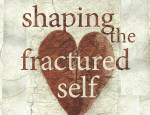Shaping the fractured self book cover crop