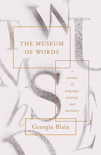 The Museum of Words by Georgia Blain
