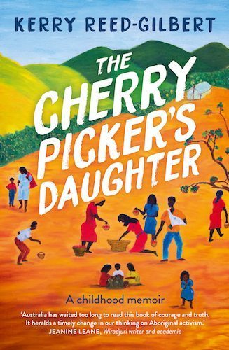 Cover of The Cherry Picker's Daughter by Kerry Reed-Gilbert