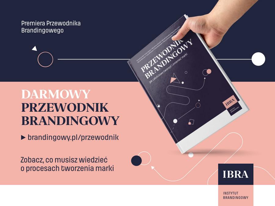 Przewodnik Brandingowy stworzony przez dziecięciu ekspertów, dopasowany do realiów polskiego rynku. Przekazuje wiedzę jak tworzyć i zmieniać marki całościowo.