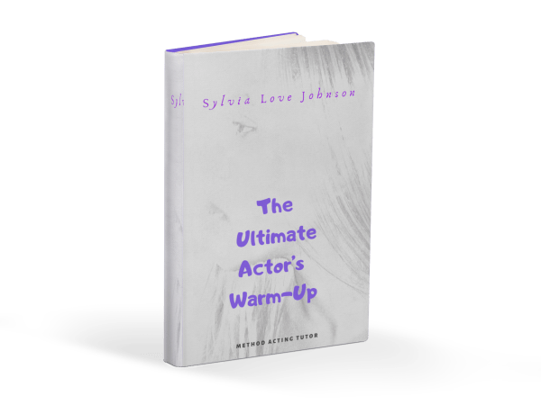 The Ultimate Actor's Warm-Up An Acting Master Class