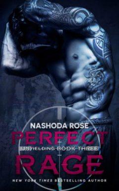 Perfect Rage by Nashoda Rose