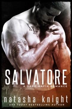 Salvatore: a Dark Mafia Romance by Natasha Knight