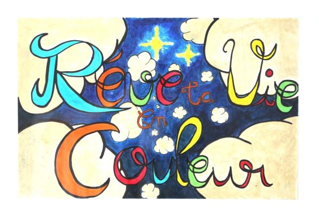 Rêve ta vie en couleur