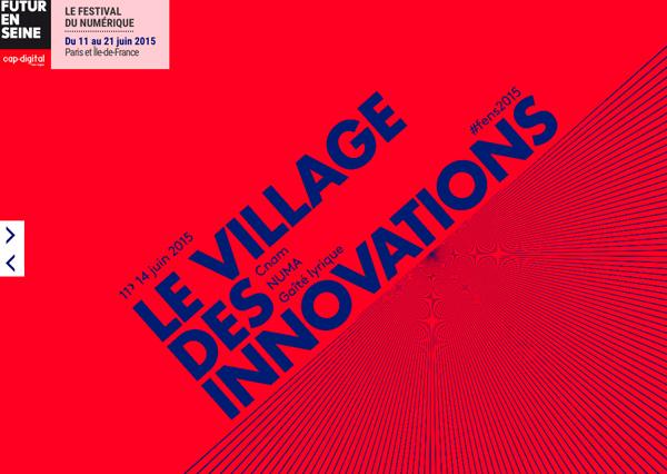 L'édition 2015 de Futur en Seine propose un village des innovations en lien avec la transformation numérique