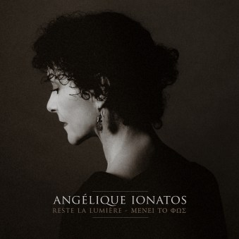 Angelique_Ionatos-Reste_la_lumiere