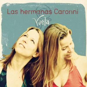 Las_Hermanas_Caronni-Vuela