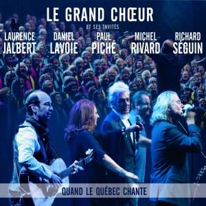 Le_Grand_Choeur-Quand_le_Quebec_chante