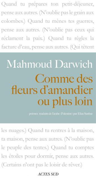 mahmoud Darwich comme des fleurs d'amandiers
