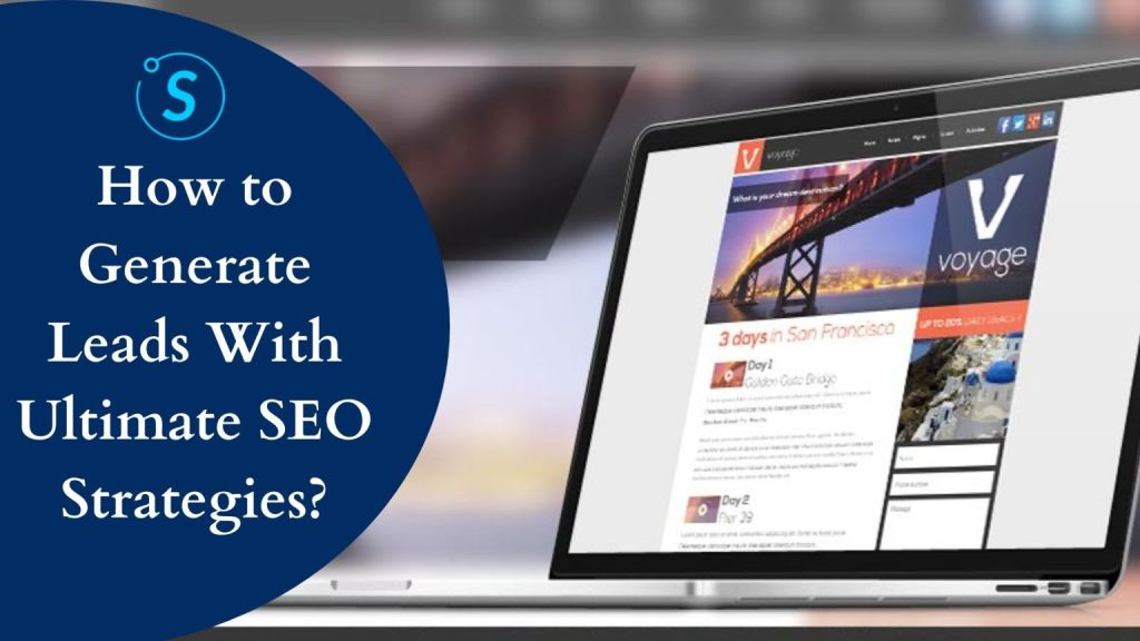 How to Generate Leads with Ultimate SEO Strategies?