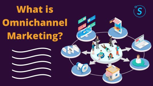 What is Omnichannel Marketing