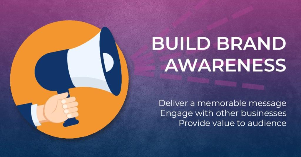 B2B Social Media Marketing To Build Brand Awareness