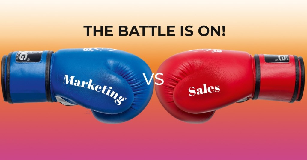 The Battle is On: Marketing vs Sales. What's the Difference?