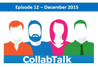 CollabTalk Episode 12 - December 2015