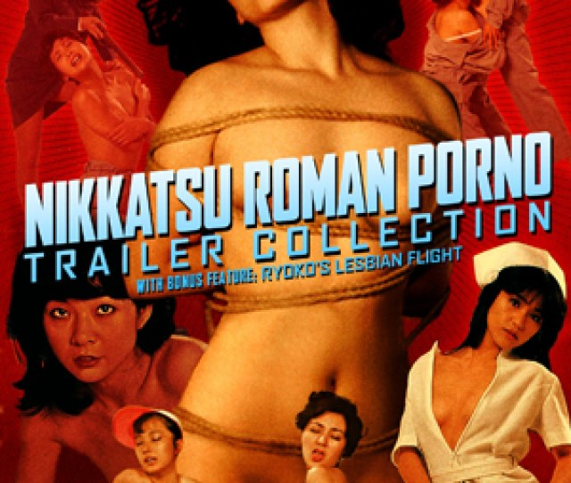 Nikkatsu Roman Porno Trailer Collection The