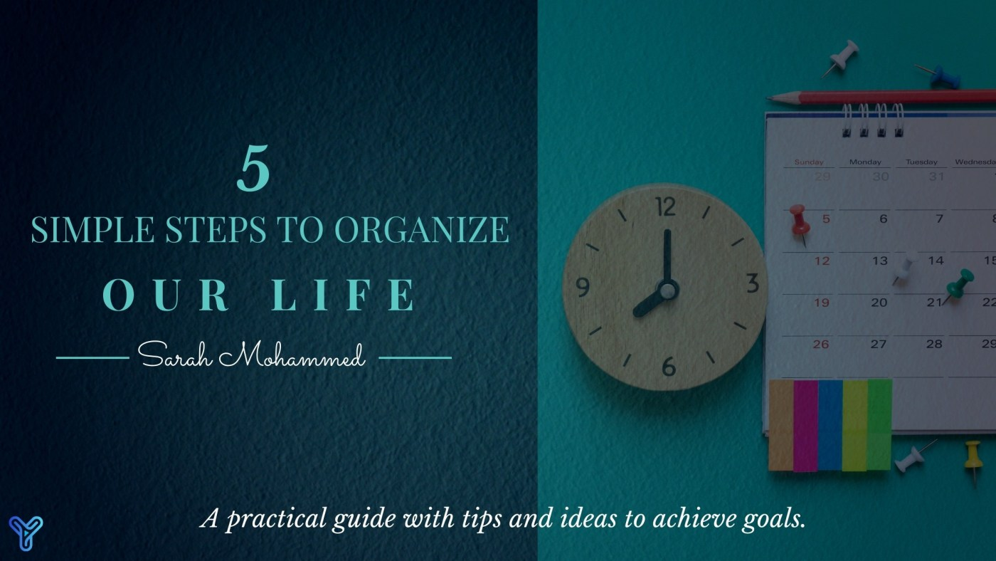 5 Simple steps to organize our life banner