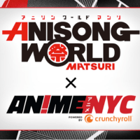 "ANIME NYC 2018 REVEALS FINAL ARTIST LINEUP AND TICKET DATES FOR ""ANISONG WORLD MATSURI"" CONCERT SERIES NOVEMBER 16 & 17"