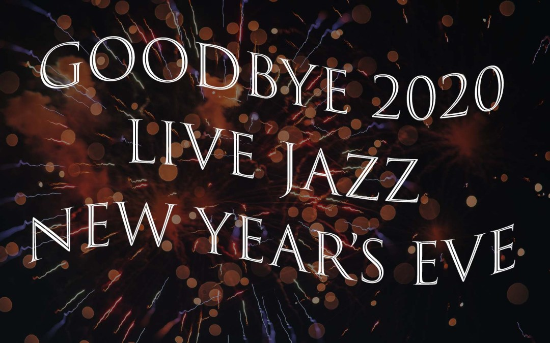 New Year's Eve 2020 Live Jazz
