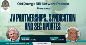 JV Partnerships, Syndication and SEC Updates, with Bill Manassero