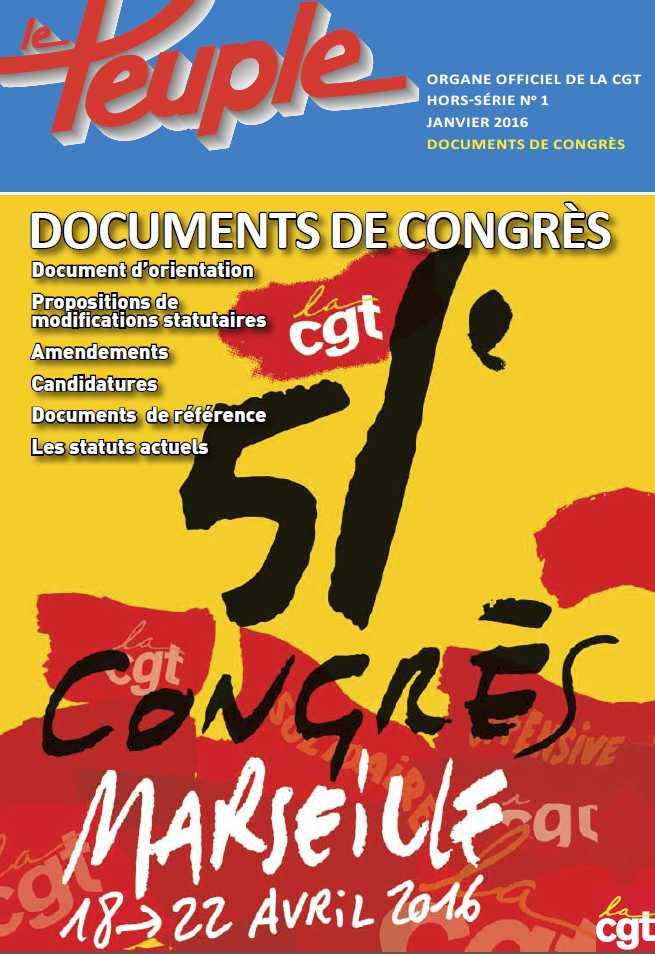 bf25f25bcce Le 51ème congrès de la CGT s est ouvert le 18 avril et s est achevé le 22.  Ci-dessous le rapport d ouverture de Philippe Martinez