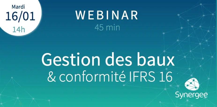 16/01/18 Webinar gestion des baux & conformité IFRS16 de Synergee