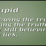Stop Believing the Lies