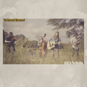 The Barefoot Movement, Bonfire Recording Company, Nashville, Americana, bluegrass, Syntax Creative - image