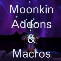 Moonkin: Addons & Macros