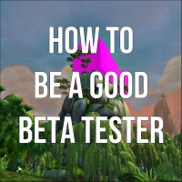 WoD: How To Be A Good Beta Tester
