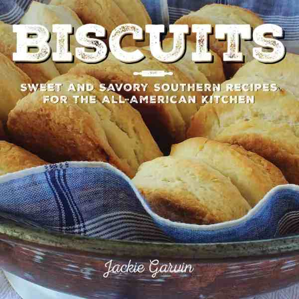 Biscuits: Sweet and Savory Southern Recipes for the All-American Kitchen . May 2015, Skyhorse Publishing