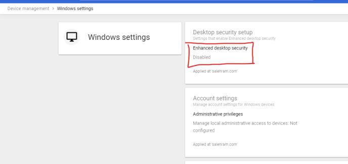 g suite admin console enhanced desktop security