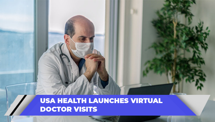 USA Health Launches Virtual Doctor Visits