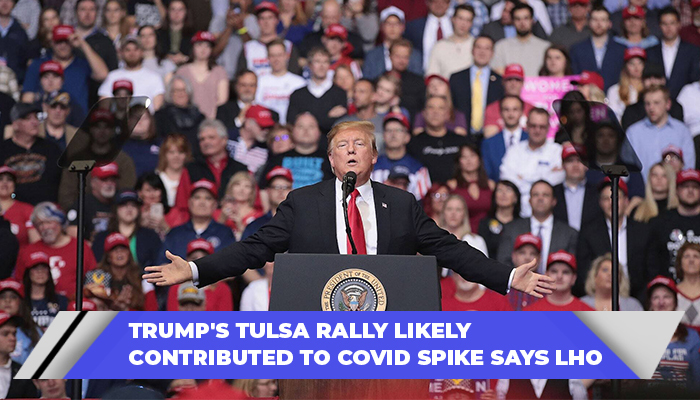 Trump's Tulsa Rally Likely Contributed To COVID Spike Says LHO