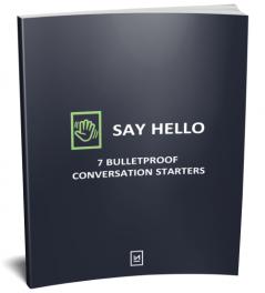 Seven Bulletproof Conversations starters