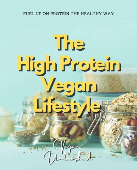 The high protein vegan life style