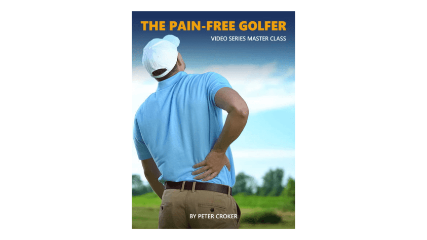 The Pain-Free Golfer Video Series Master Class