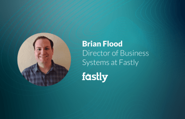 Building Business Systems From the Ground Up with Brian Flood of Fastly-image