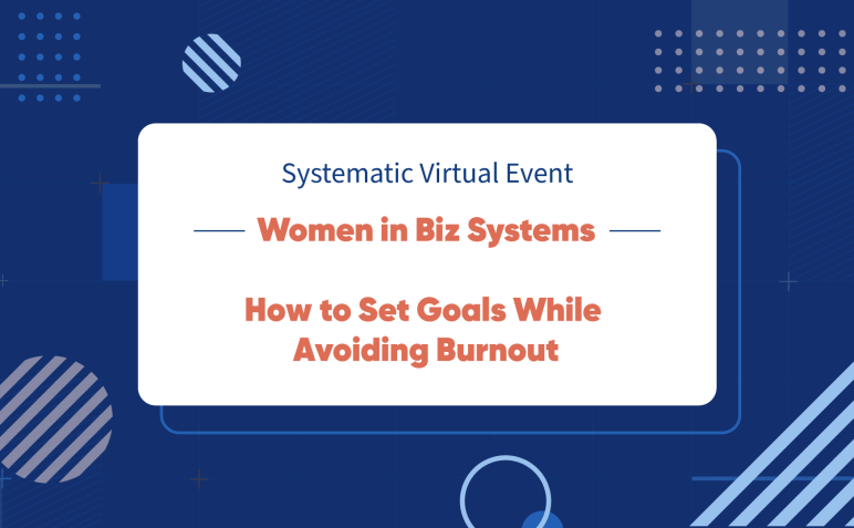 Women in Biz Systems: How to Set Goals While Avoiding Burnout-image