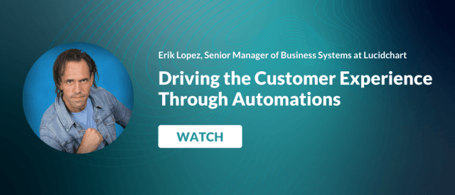 Watch: Driving the Customer Experience Through Automation