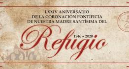 Ya festejan 74 años de la Coronación Pontificia de la Virgen del Refugio