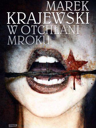 Marek Krajewski, W otchłani mroku