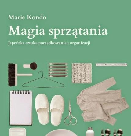 Marie Kondo, Magia sprzątania