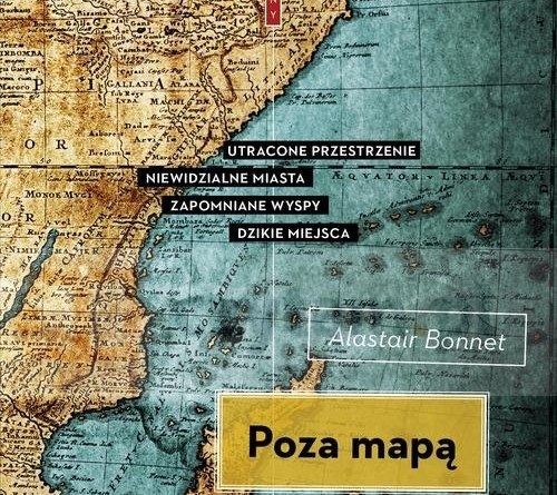 Alastair Bonnett, Poza mapą