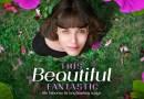 Niezwykły świat Belli Brown (The Beautiful Fantastic) – tego potrzebujesz pierwszego dnia wiosny