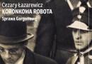 Sprawa Gorgonowej, Cezary Łazarewicz